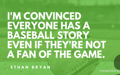Ethan Bryan – Baseball and Storytelling