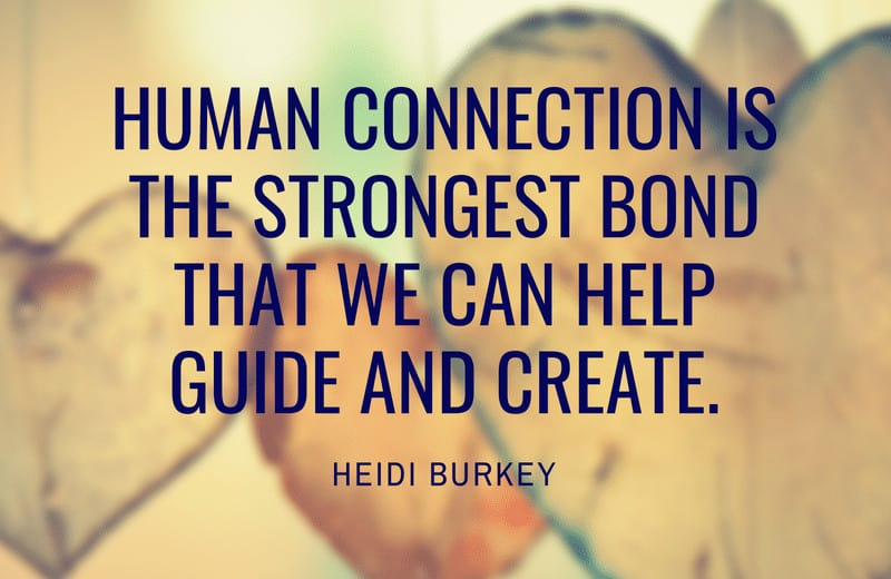 Human connection is the strongest bond