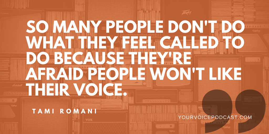 quote-people don't do what they feel called to do because they don't like their voice.