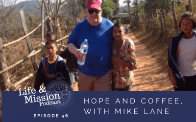 Hope and Coffee, with Mike Lane