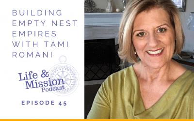 Building Empty Nest Empires with Tami Romani