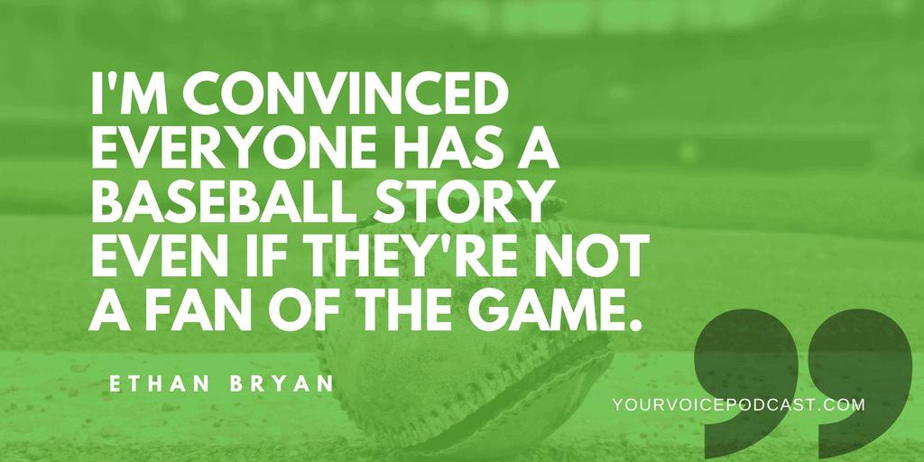 Everybody has a baseball story