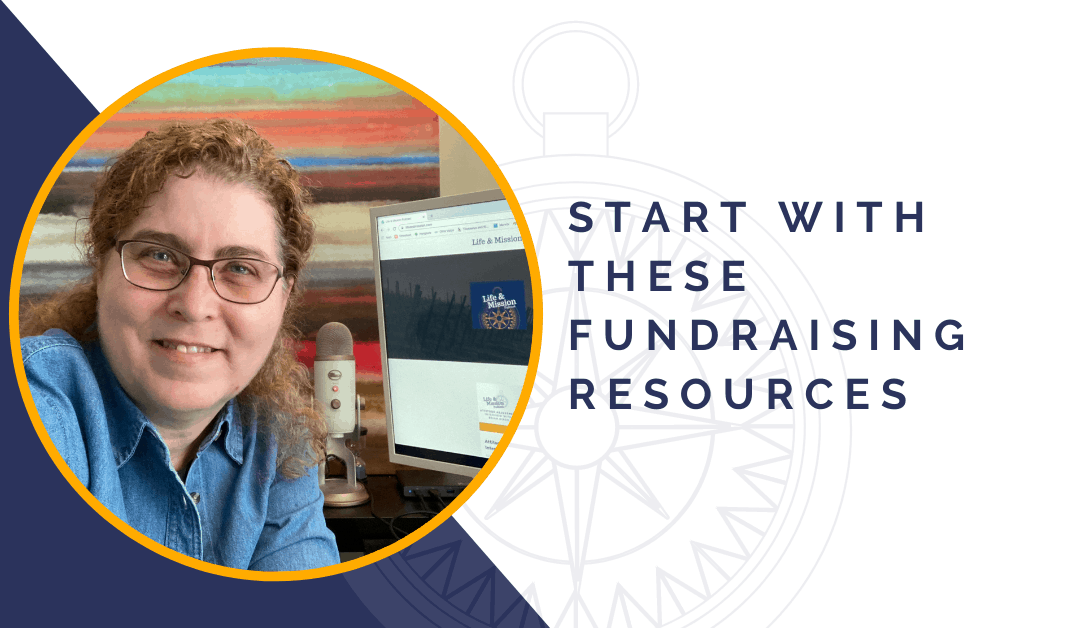 Start with these Fundraising Resources