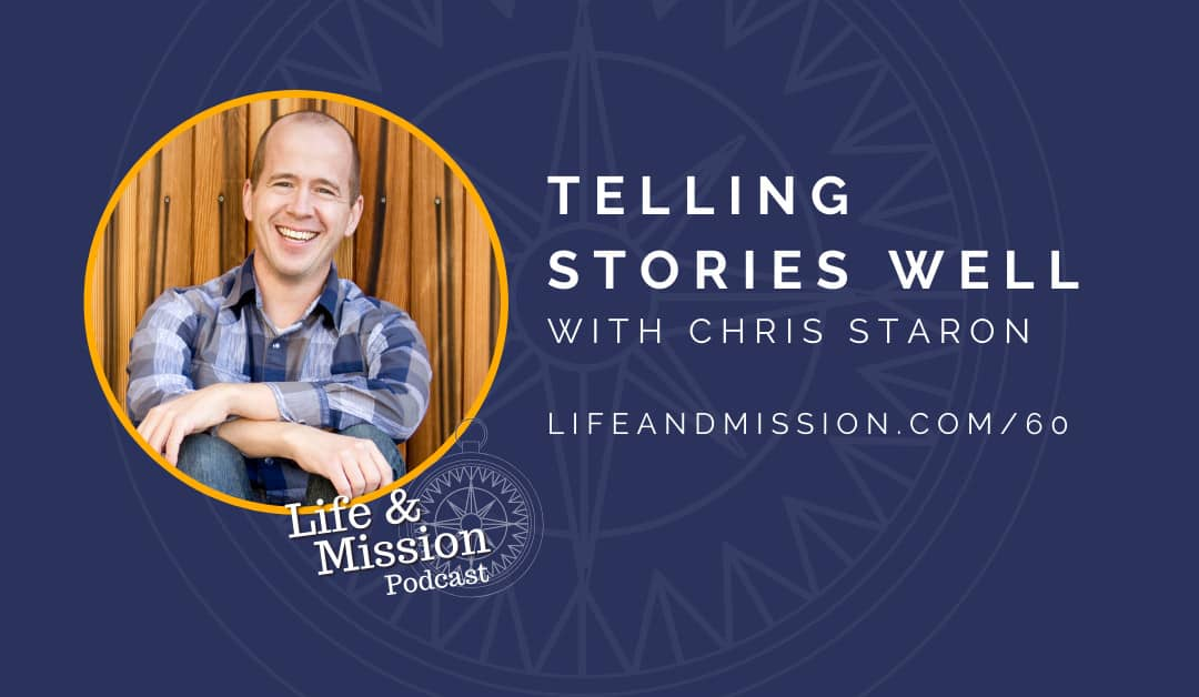 Telling Stories Well, with Chris Staron