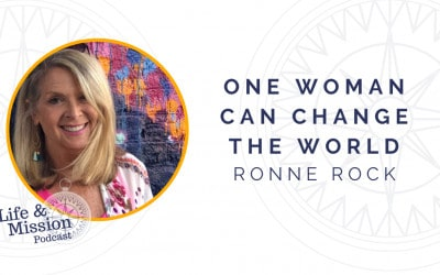 Replay: One Woman Can Change the World, with Ronne Rock